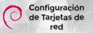 configuracion de red en debiam